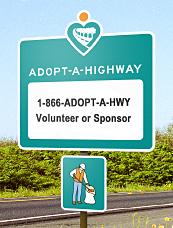 Adopt-A-Highway Road sign. Telephone information listed as 1-866-Adopt a Highway. Volunteer or Sponsor